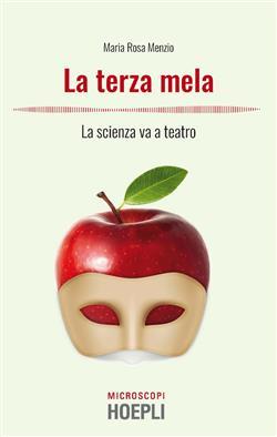 La terza mela. La scienza va a teatro
