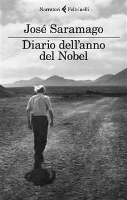 Diario dell'anno del Nobel. L'ultimo quaderno di Lanzarote