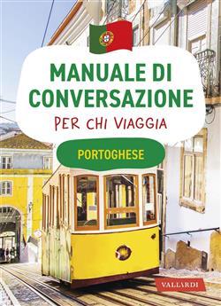 Portoghese. Manuale di conversazione per chi viaggia