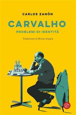 Carvalho. Problemi di identità