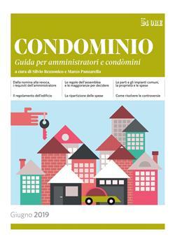 Condominio. Guida per amministratori e condomini