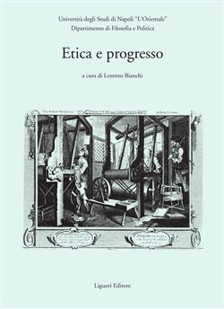 Etica e progresso. Atti del Convegno (Napoli, 2-4 dicembre 2004)