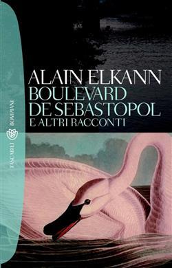 Boulevard de Sébastopol e altri racconti