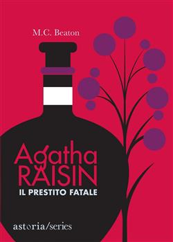 Il prestito fatale. Agatha Raisin