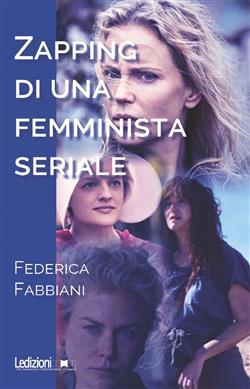 Zapping di una femminista seriale