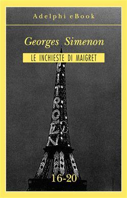 Le inchieste di Maigret vol. 16-20