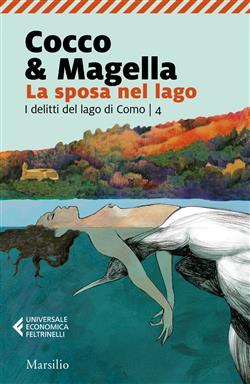 La sposa nel lago. Un'indagine del commissario Stefania Valenti
