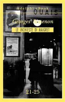 Le inchieste di Maigret vol. 21-25
