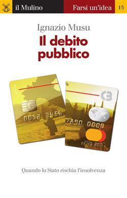 Il debito pubblico. Quando lo Stato rischia l'insolvenza