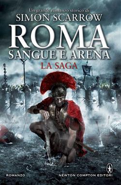 Roma. Sangue e arena. La saga