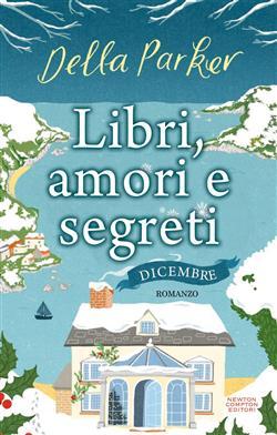 Libri, amori e segreti. Dicembre