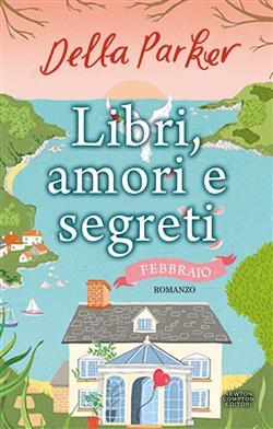 Libri, amori e segreti. Febbraio