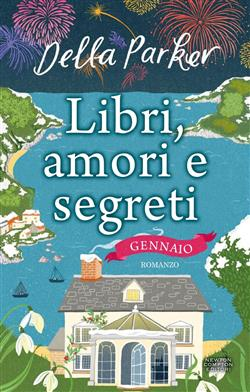 Libri, amori e segreti. Gennaio