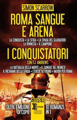 Roma sangue e arena-I conquistatori