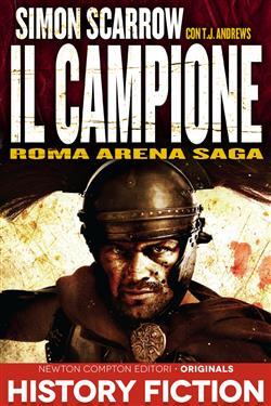 Il campione. Roma arena saga