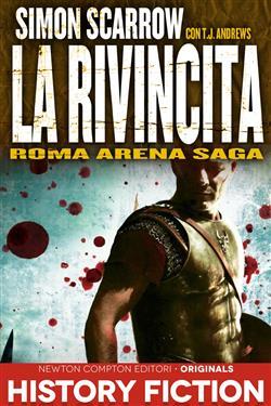La rivincita. Roma arena saga
