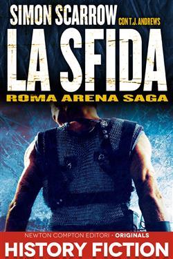 La sfida. Roma arena saga