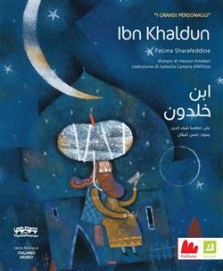 Ibn Khaldun. I grandi personaggi. Ediz. italiana e araba