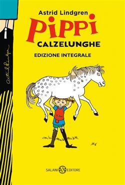 Pippi Calzelunghe. Ediz. speciale anniversario