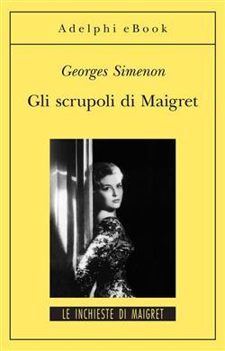 Gli scrupoli di Maigret