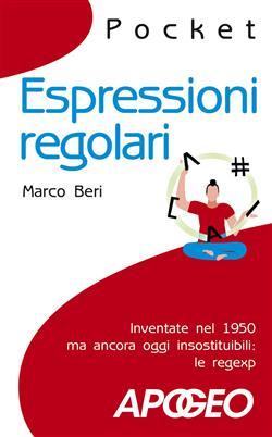 Espressioni regolari. Inventate nel 1950 ma ancora oggi insostituibili: le regexp
