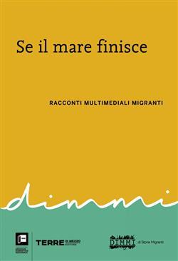 Se il mare finisce. Racconti multimediali migranti
