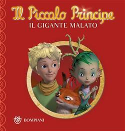 Il Piccolo Principe - Buona notte #12 - Il Gigante malato