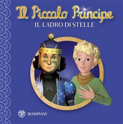 Il Piccolo Principe - Buona notte #6 - Il ladro di stelle