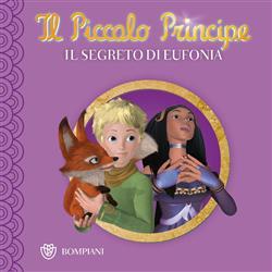 Il Piccolo Principe - Buona notte #3 - Il segreto di Eufonia