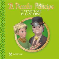 Il Piccolo Principe - Buona notte #5 - Il venditore di lanterne