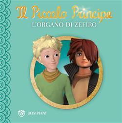Piccolo Principe - Buona notte #2 - L'Organo di Zefiro