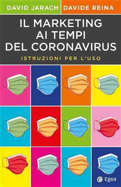Il marketing ai tempi del coronavirus. Istruzioni per l'uso