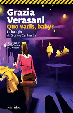 Quo vadis, baby? Le indagini di Giorgia Cantini