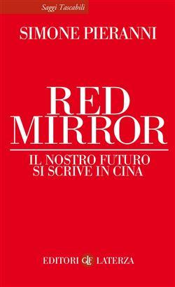 Red mirror. Il nostro futuro si scrive in Cina