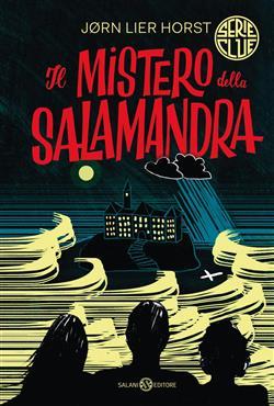 Il mistero della salamandra. Serie Clue