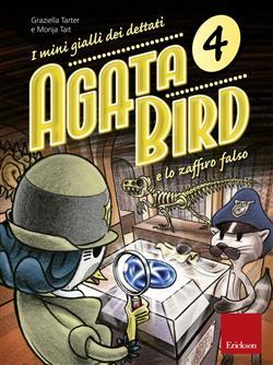Agata Bird e lo zaffiro falso. I mini gialli dei dettati