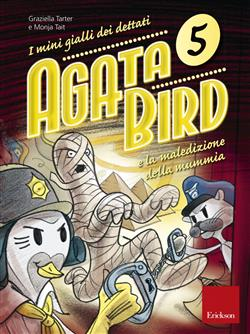 Agata Bird e la maledizione della mummia. I mini gialli dei dettati