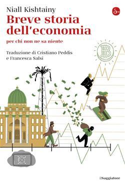 Breve storia dell'economia per chi non ne sa niente