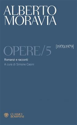 Romanzi e racconti 1970 -1979