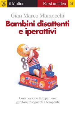 Bambini disattenti e iperattivi