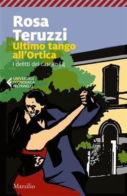Ultimo tango all'Ortica. I delitti del casello