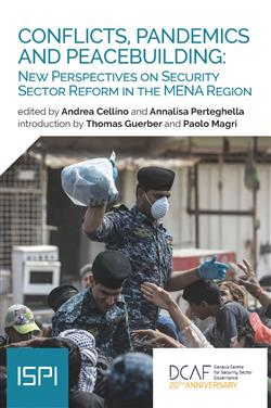 Conflicts, pandemics and peacebuilding: new perspective on security sector reform in the MENA region