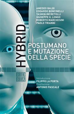 Hybrid. Postumano e mutazione della specie