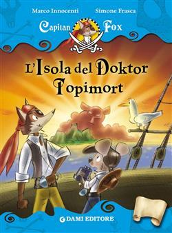 Capitan Fox. L'Isola del Doktor Topimort