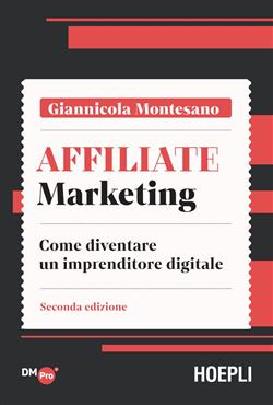 Affiliate marketing. Come diventare un imprenditore digitale
