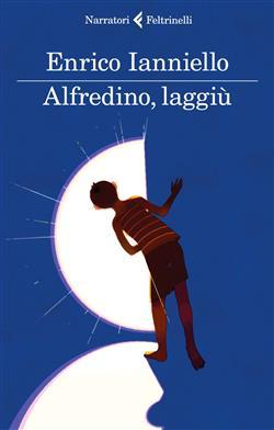 Alfredino, laggiù