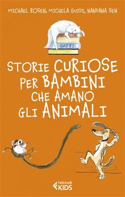 Storie curiose per bambini che amano gli animali