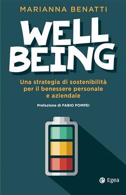 Well-being. Una strategia di sostenibilità fra benessere personale e benessere aziendale