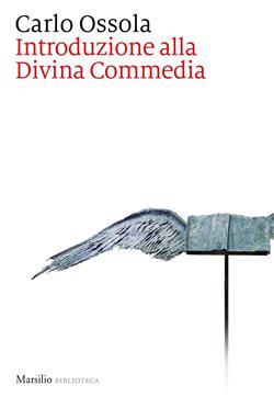 Introduzione alla Divina Commedia. Nuova ediz.