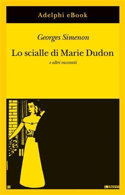 Lo scialle di Marie Dudon